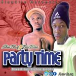 Khin Blaq ft. Bow Wao-Party time(mixed by RichieBeatz)